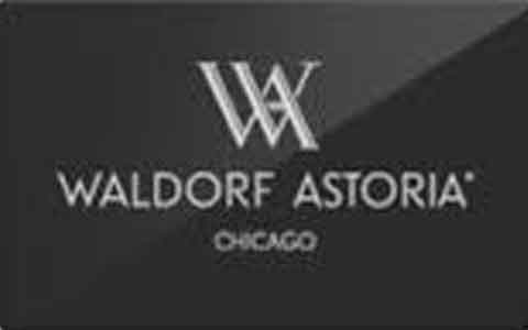 Buy Waldorf Astoria Chicago Gift Cards
